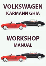 Volkswagen Karman Ghia 1961-1965 Workshop Repair Manual and Spare Parts Caralogue