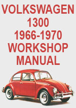 Volkswagen 1300 1966-1970 Workshop Repair Manual